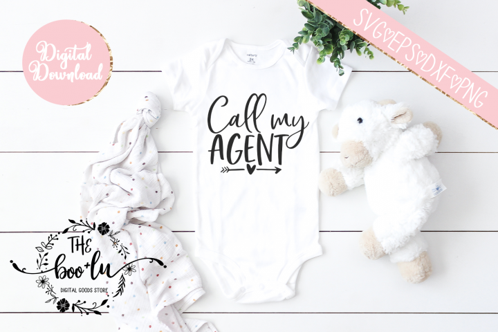 Call My Agent Baby Shower Gender Neutral SVG PNG EPS DXF