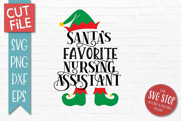 Santas Favorite Nursing Assistant SVG, PNG, DXF, EPS