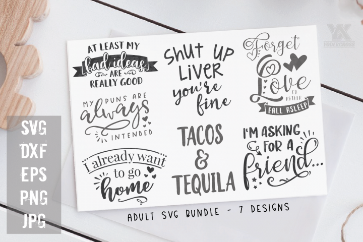 Adult Quotes SVG Bundle - 7 Sarcastic SVGs