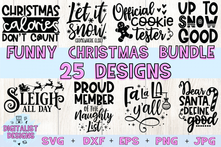 Funny Christmas SVG Bundle, 25 Christmas Sassy Quotes