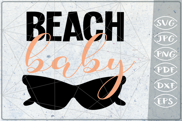 Beach Baby SVG Cutting File - Summer SVG Cutting File