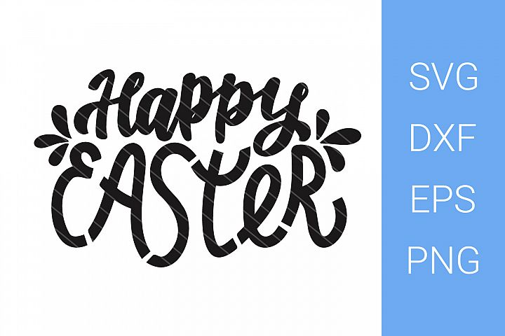 Happy Easter SVG, Hand Lettering