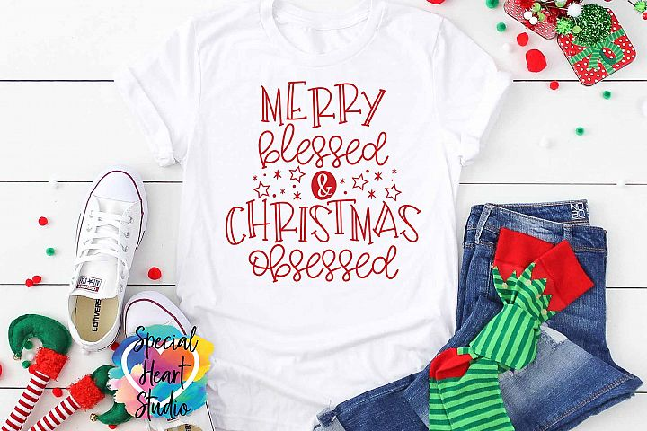Merry Blessed & Christmas Obsessed - A Cute Christmas SVG