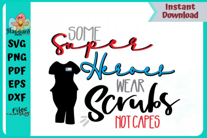 Super Heroes Wear Scrubs