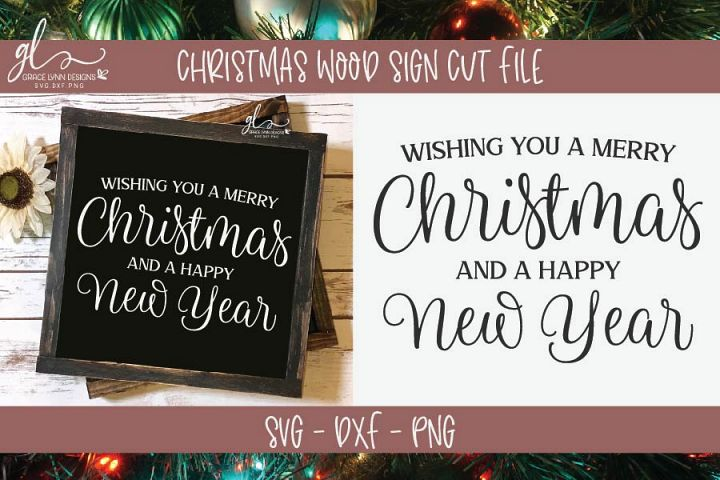 Wishing You A Merry Christmas And A Happy New Year - SVG