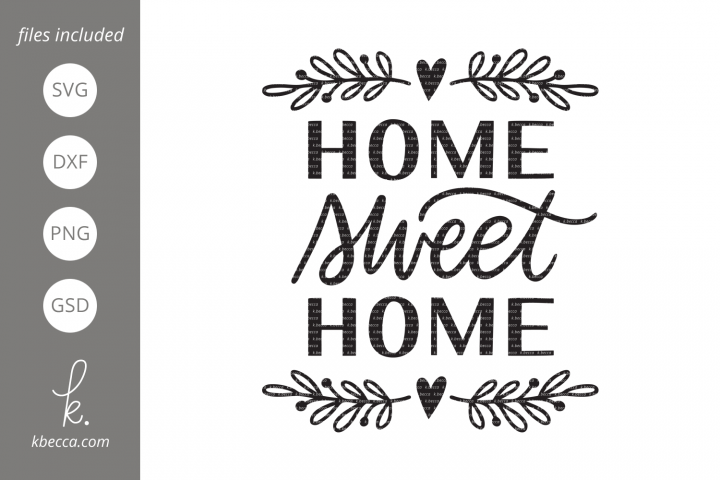 Home Sweet Home SVG