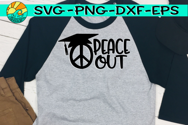 Peace Out - Graduation Hat/Cap- Three Designs - SVG PNG DXF