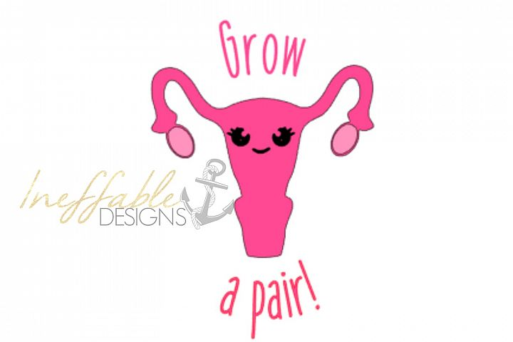 Grow a Pair (of Ovaries) print and cut file / SVG