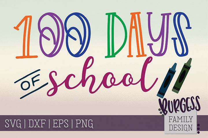 100 days of school | SVG DXF EPS PNG