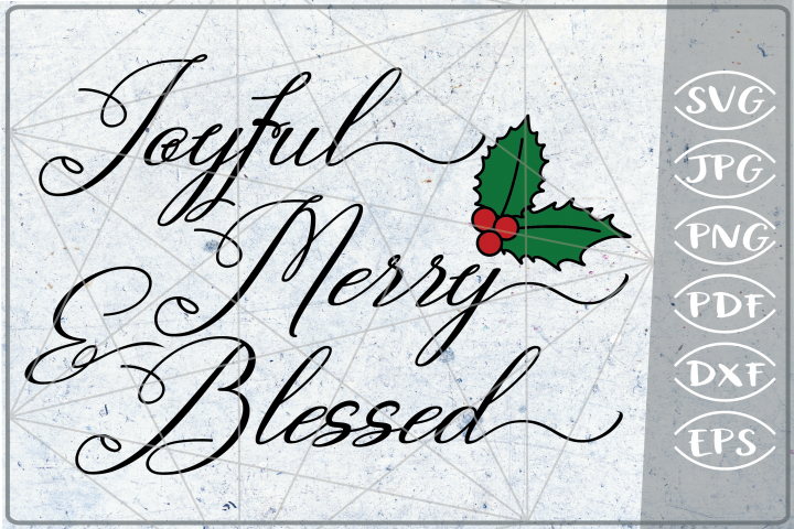 Joyful Merry & Blessed Reindeer Quote SVG Merry Christmas