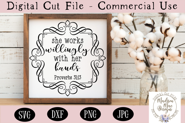 She Works Willingly With Her Hands, Bible Verse SVG