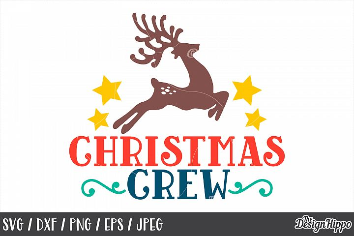 Christmas Crew, SVG, Reindeer, Stars, PNG, DXF, Cut Files