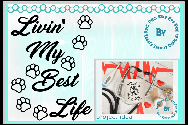 Cat lover livin the best life cute paws svg png dxf eps pdf