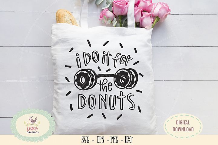 I do it for the donuts SVG PNG yoga gym saying
