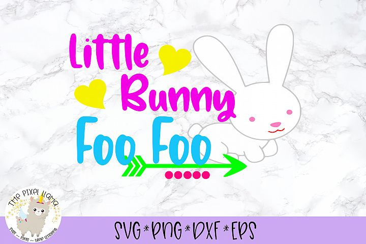 Little Bunny Foo Foo SVG Cut File