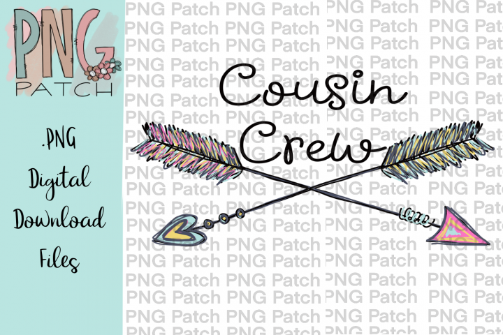 Cousin Crew with Arrows, Cousin PNG File, Family Sublimation