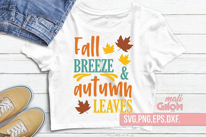 Fall breeze and autumn leaves, Fall, Autumn sign, Fall sayin