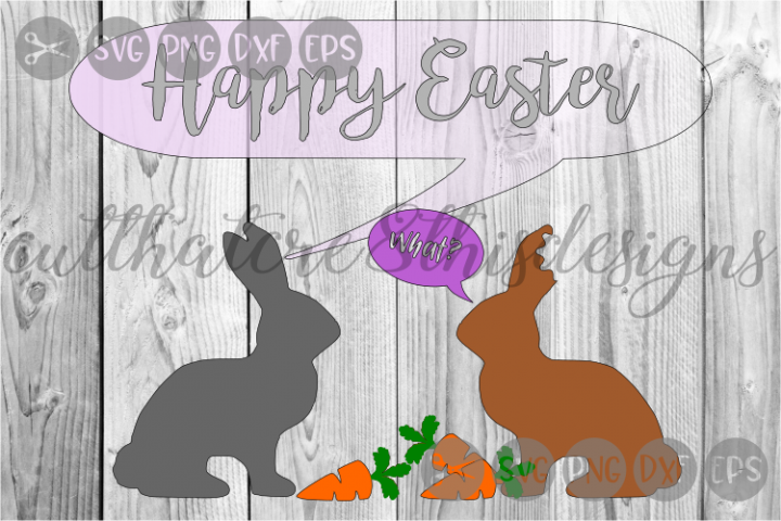 Happy Easter, What, Bunnies, Missing Ear, Cut File, SVG