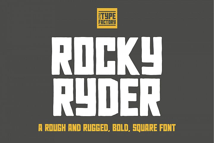 Rocky Ryder - a rough and rugged font