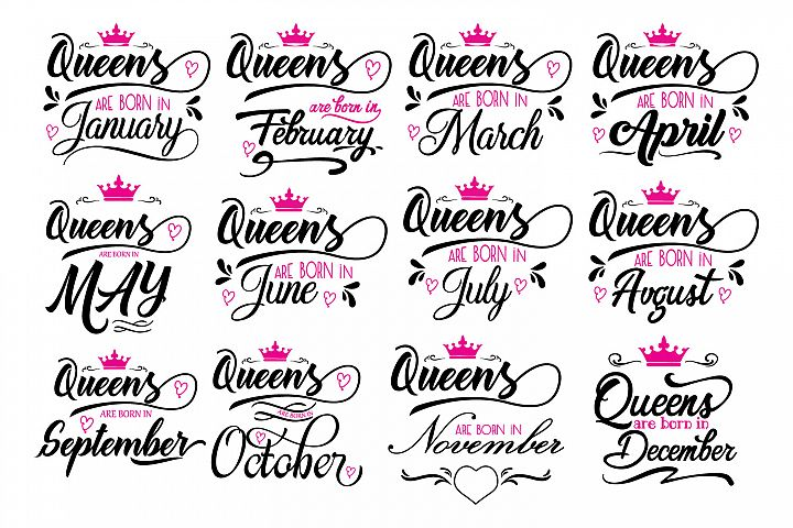 Queens are born in ... Every 12 months Svg,Dxf,Png,Jpg,Eps v