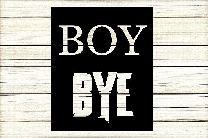 Boy bye quote
