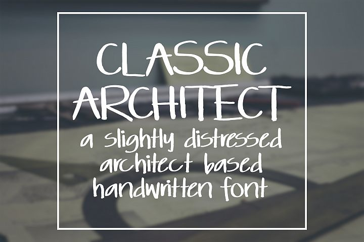 Classic Architect - a slightly distressed handwritten font
