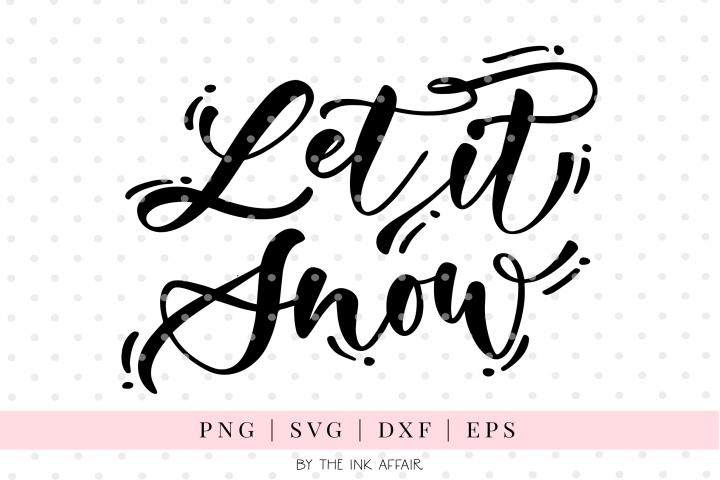 Let it Snow, Christmas SVG cut file