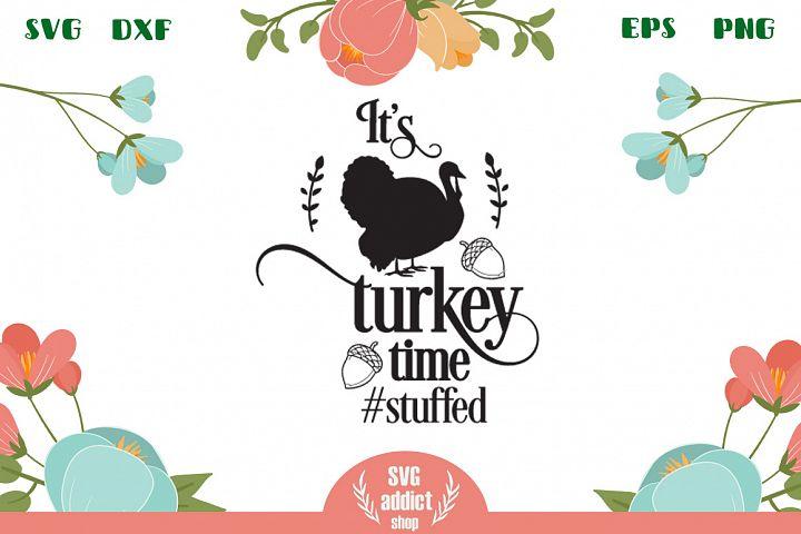 Turkey time SVG Cut File
