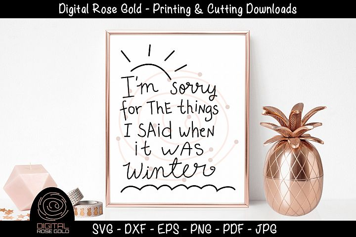 Im Sorry For Seasons - Funny Summer SVG, Funny Winter SVG