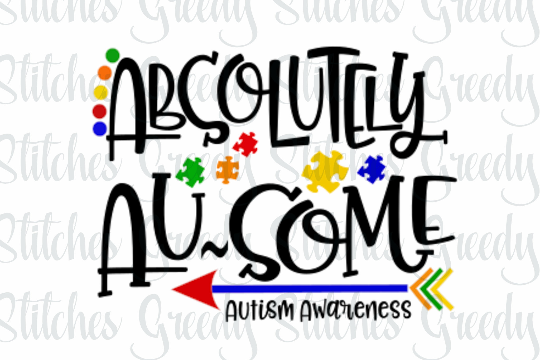 Autism Awareness SVG | Absolutely Au-some Cut File