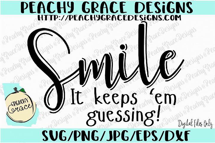 Smiling It Keeps Em Guessing SVG