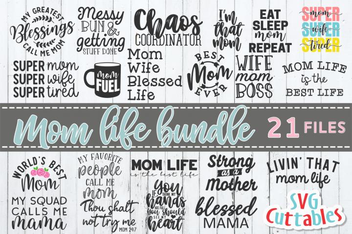 Mom Life Bundle | Mothers Day | SVG Cut File