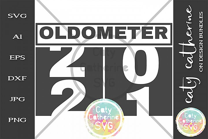 21 Twenty First Birthday Oldometer SVG Cut File