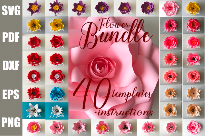 40 Printable Paper Flower Template Bundle SVG PDF PNG DXF