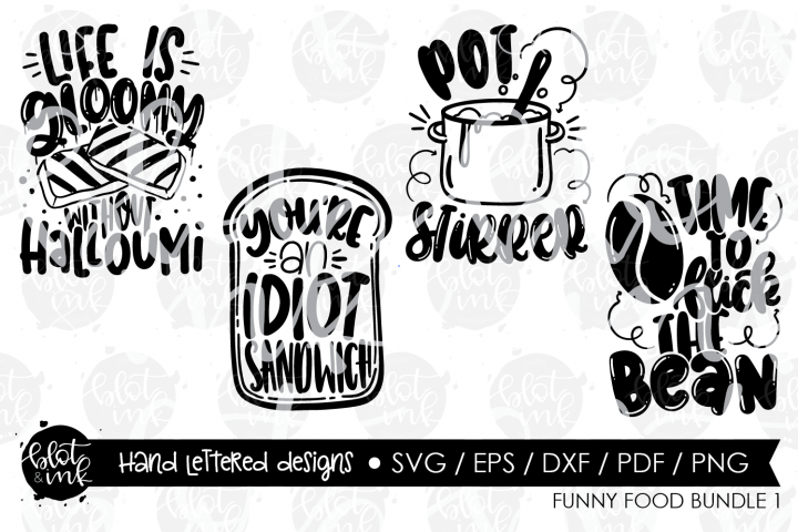 Funny Food Bundle - Hand Lettered Designs - Blot & Ink