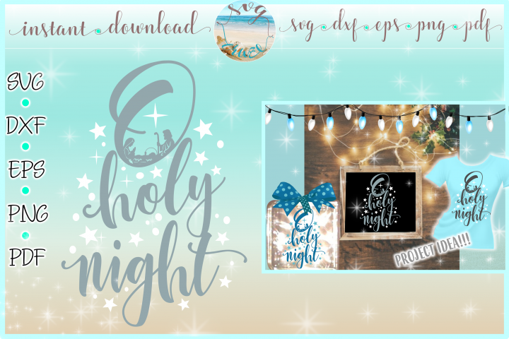 Oh Holy Night Nativity Scene SVG DXF EPS PNG PDF Christmas