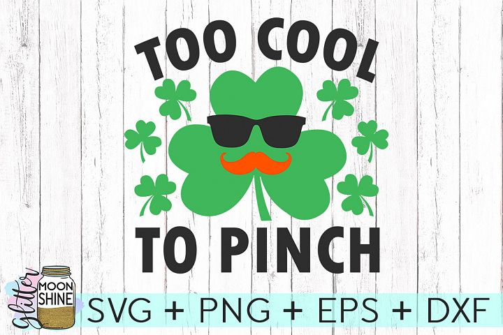 Too Cool To Pinch SVG DXF PNG EPS Cutting Files