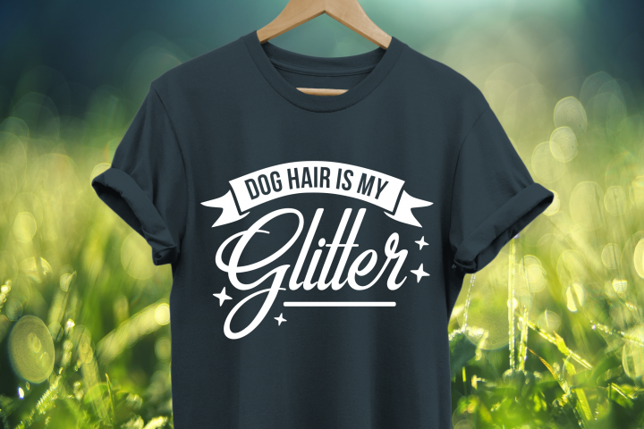 Dog hair is my glitter SVG