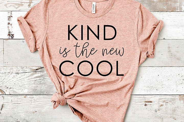 Kind is the New Cool Quote