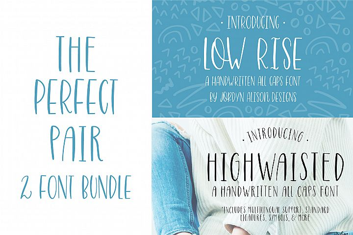 The Perfect Pair, Highwaisted and Low Rise Font Bundle