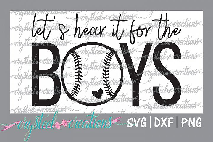 Lets Hear it for the Boys Baseball SVG, DXF, PNG