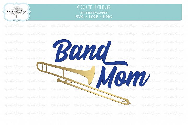 Band Mom with Trombone