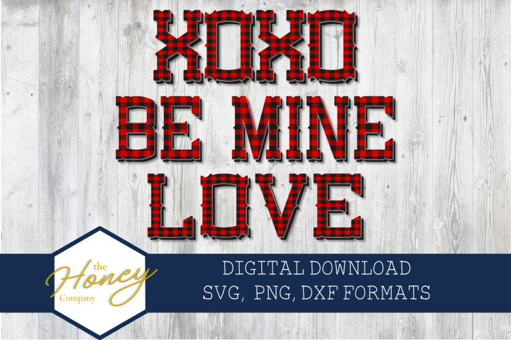 XOXO Be Mine Love Plaid SVG PNG DXF Cutting File Valentine