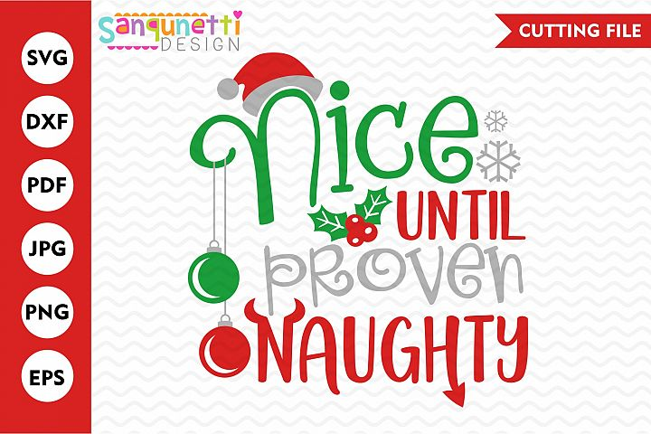 Nice until proven naughty Christmas svg