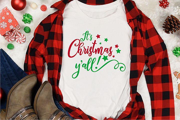 Christmas SVG, Its Christmas Yall Sublimation, Southern