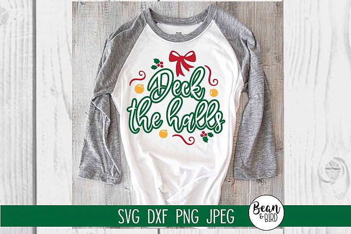 Deck the Halls Holiday SVG