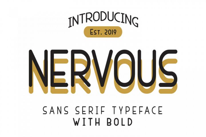 Nervous Sans Serif