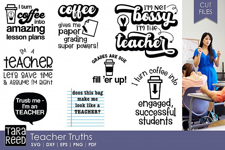 Teacher Truths - Teacher SVG and Cut Files for Crafters