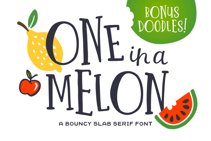 One in a Melon Font Doodles!