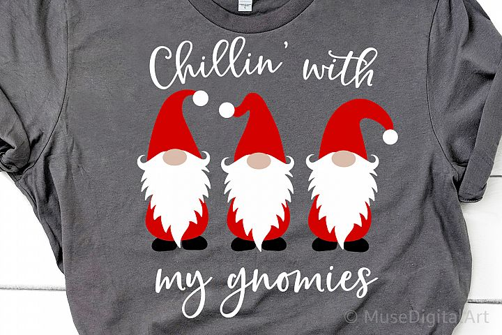 Chillin with My Gnomies Svg, Christmas Svg File, Homeys Svg
